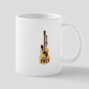 Dont Fret Mugs