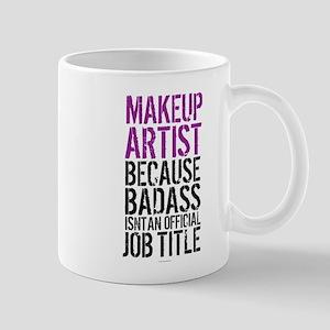 Makeup Artist Badass Mugs