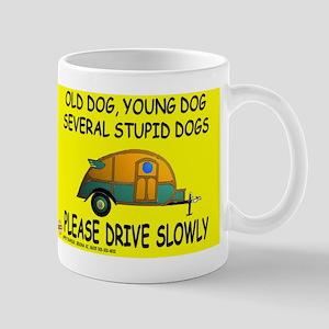 Drive slowly Mug