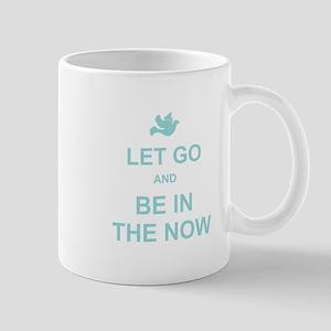 Let go spiritual quote Mug