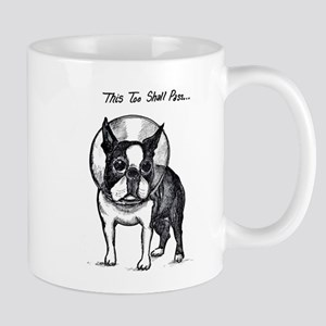 "Boston Terrier in Cone of Shame ""This Too Sha Mugs"