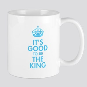 It's Good to be the King Royal Baby Blue Design Mu