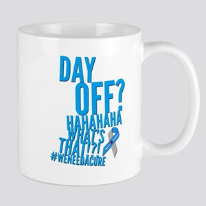 Diabetes Never Takes A Day Off Mugs