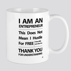 I am an entrepreneur Mug