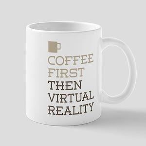 Coffee Then Virtual Reality Mugs