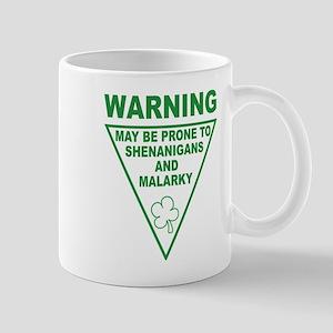 Warning Shenanigans and Malar Mug