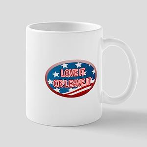LOVE IT OR LEAVE IT! AMERICAN FLAG Mug