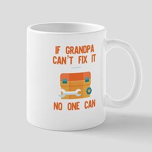 Funny Grandpa design If Grandpa Cant Fix It N Mugs