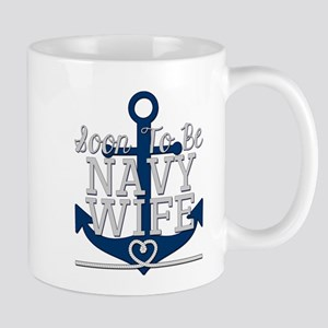 Soon To Be Navy Wife Mugs