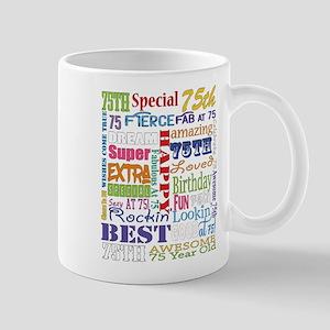 75th Birthday Typography 11 oz Ceramic Mug