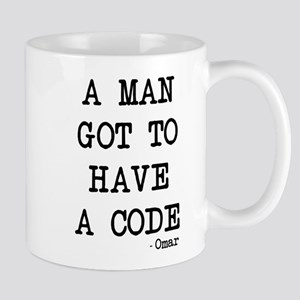 A man got to have a code Mugs