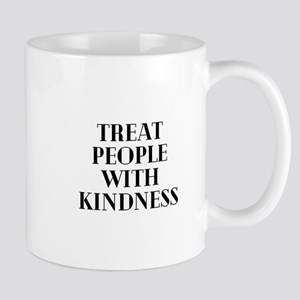 Treat People With Kindness Mugs