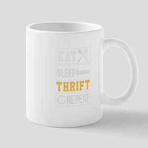 Funny Eat Sleep Thrift Repeat Mugs