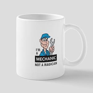 MECHANIC NOT A MAGICIAN Mugs