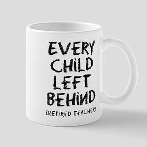 Every child left behind Mugs