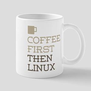 Coffee Then Linux Mugs