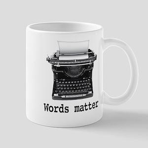Words matter Mug