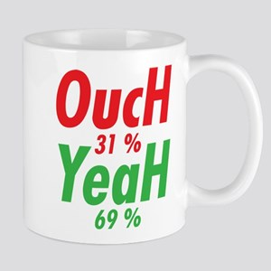 Ouch 31% Yeah 69% Mug