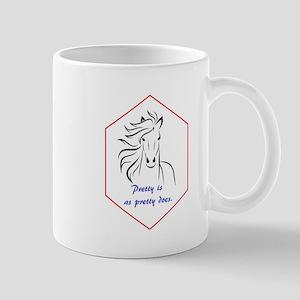 HORSE - Pretty is as pretty does Mugs