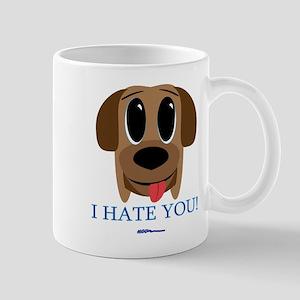 I Hate You... Mug