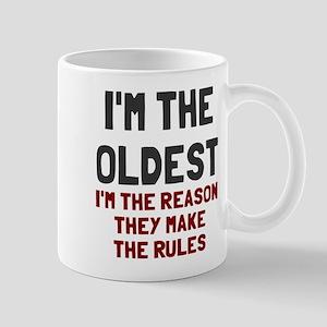 I'm the oldest make rules Mug