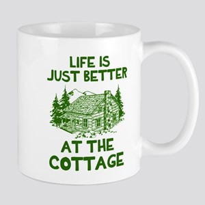Life is just better at the cottage Mugs