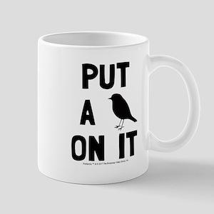 Put a bird on it Mug