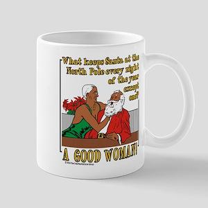 Good Woman 11 oz Ceramic Mug