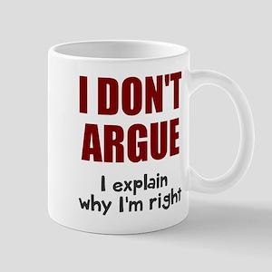 I don't argue Mug