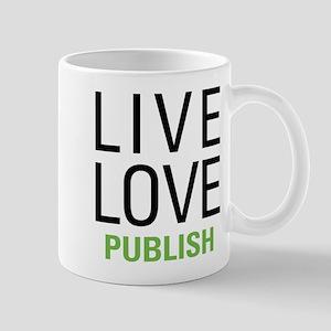 Live Love Publish Mug