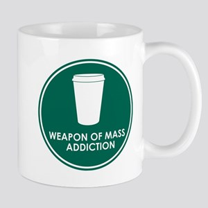 Weapon of Mass Addiction Mug