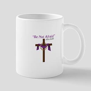 Be Not Afraid John 6:20 Mugs