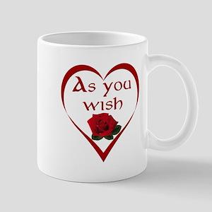 As You Wish Mug