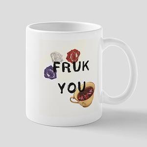 FRUK YOU Mugs