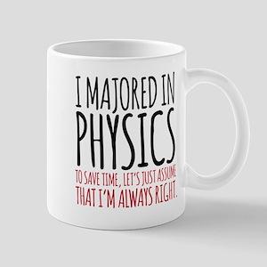 Majored in Physics Mugs