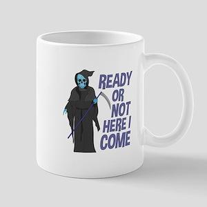 Ready Or Not Mugs