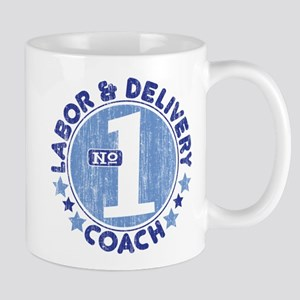 #1 LABOR & DELIVERY COACH Mug