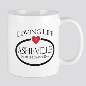 Loving Life in Asheville, NC Mugs