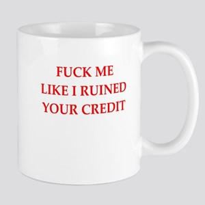 fuck me Mugs