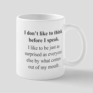 Think before I Speak Mugs