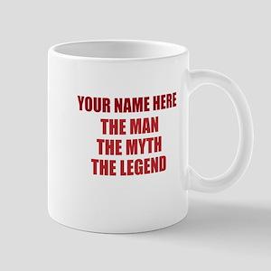 Custom Man Myth Legend Mug