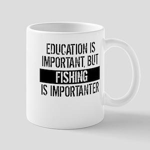 Fishing Is Importanter Mugs