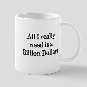 A Billion Dollars Mugs