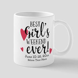 Best Girl's Weekend Ever PD Mug