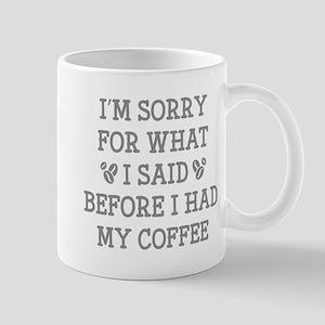 Before I Had My Coffee Mug