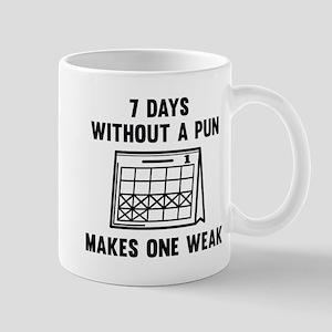 7 Days Without A Pun Mug