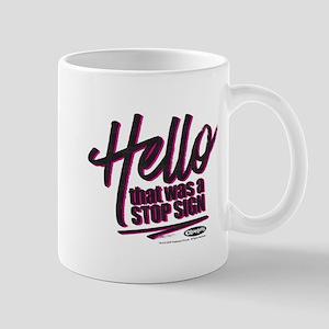 Clueless - Hello Stop Sign Mug