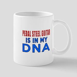 Pedal Steel Guitar Is In My DNA Mug