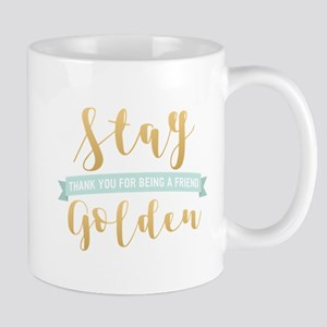Golden Girls - Stay Golden Mug