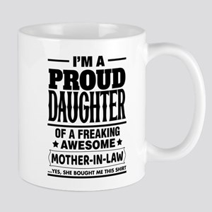 Proud Daughter Of A Freaking Awesome Mother In Law